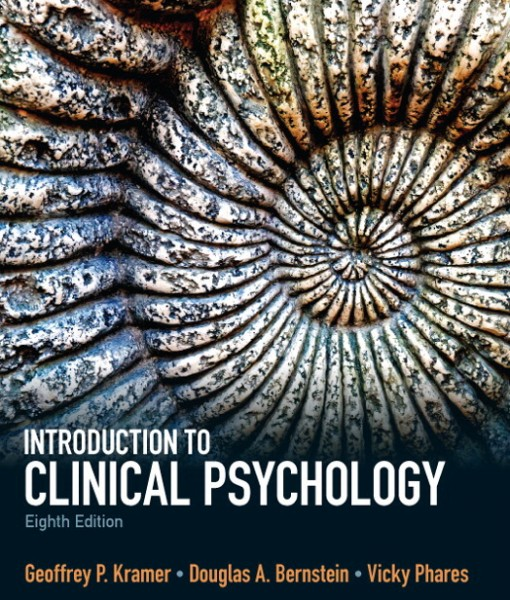 Test Bank for Introduction to Clinical Psychology 8/E 8th Edition Geoffrey P. Kramer, Douglas A. Bernstein, Vicky Phares