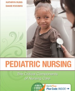 Test Bank for Pediatric Nursing: The Critical Components of Nursing Care, 1st Edition, by Kathryn Rudd, Diane Kocisko