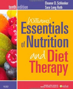 Williams' Essentials of Nutrition and Diet Therapy 10th Edition by Schlenker Test Bank