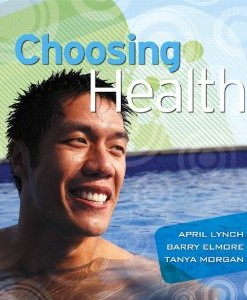 Test Bank for Choosing Health, 1st Edition : Lynch