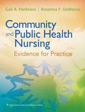 Community and Public Health Nursing Evidence for Practice Harkness 1st Edition Test Bank