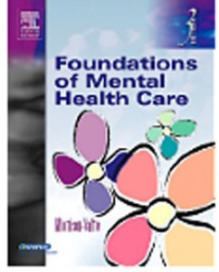 Test Bank for Foundations of Mental Health Care, 3rd Edition: Morrison-Valfre