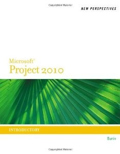 Test Bank for New Perspectives on Microsoft Project 2010 Introductory 1st Edition Rachel Biheller Bunin