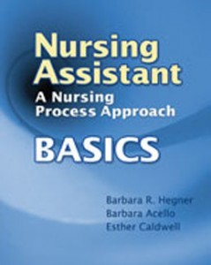 Test Bank for Nursing Assistant A Nursing Process Approach Basics, 1st Edition: Hegner
