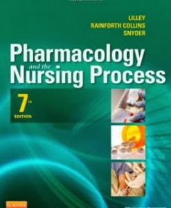 Pharmacology and the Nursing Process Lilley 7th Edition Test Bank