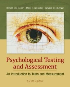 Test Bank for Psychological Testing and Assessment, 8th Edition : Cohen
