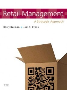 Test Bank for Retail Management A Strategic Approach, 12th Edition : Berman