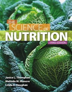 Test Bank for Science of Nutrition, 3rd Edition : Thompson