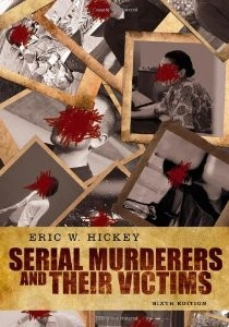 Test Bank for Serial Murderers and their Victims 6th Edition Eric W Hickey