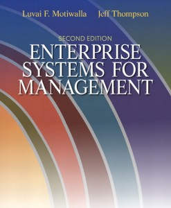 Test Bank for Enterprise Systems for Management, 2e (Motiwalla/Thompson)