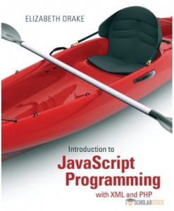 Solution Manual for Introduction to JavaScript Programming with XML and PHP : 0133068307