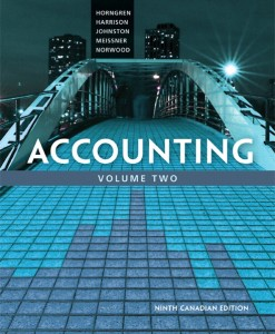 Solution Manual for Accounting, Volume 2, Ninth Canadian Edition 9/E 9th Edition : 133098729