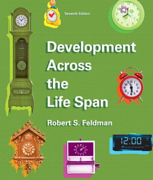 Test Bank for Development Across the Life Span, 7/E 7th Edition Robert S. Feldman