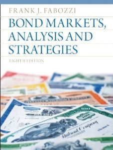 Solution manual for Bond Markets, Analysis and Strategies Fabozzi 8th Edition