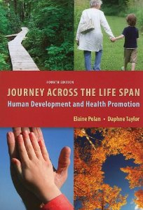 Test Bank for Journey Across the Life Span Human Development and Health Promotion, 4th Edition: Polan