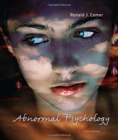 Abnormal Psychology Comer 8th Edition Test Bank
