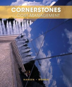 Cornerstones of Cost Management Hansen 3rd Edition Test Bank