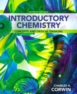 Introductory Chemistry Concepts and Critical Thinking Corwin 7th Edition Solutions Manual