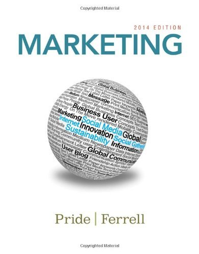 Marketing 2014 Pride 17th Edition Solutions Manual