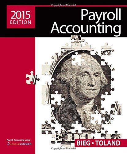 Payroll Accounting 2015 Bieg 25th Edition Solutions Manual