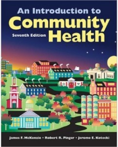 Test Bank for An Introduction To Community Health, 7th Edition: James F. McKenzie