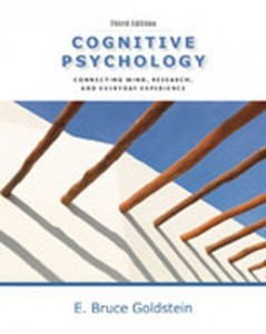 Test Bank for Cognitive Psychology Connecting Mind Research and Everyday Experience, 3rd Edition: Goldstein
