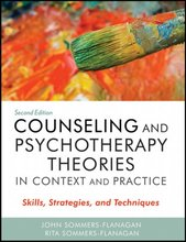 Counseling and Psychotherapy Theories in Context and Practice Sommers-Flanagan 2nd Edition Test Bank