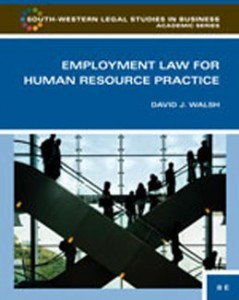 Test Bank for Employment Law for Human Resource Practice, 3rd Edition: Walsh