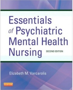 Test Bank for Essentials of Psychiatric Mental Health Nursing, 2nd Edition: Elizabeth M. Varcarolis