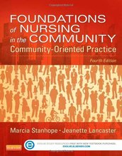 Foundations of Nursing in the Community Community-Oriented Practice Stanhope 4th Edition Test Bank