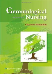 Test Bank for Gerontological Nursing 8th edition Charlotte Eliopoulos