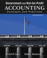 Government and Not-for-Profit Accounting Concepts and Practices Granof 6th Edition Solutions Manual