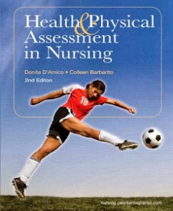Health and Physical Assessment in Nursing D'Amico 2nd Edition Test Bank