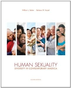Test Bank for Human Sexuality Diversity in Contemporary America, 8th Edition : Yarber
