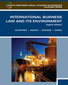 Test Bank for International Business Law and Its Environment, 8th Edition: Schaffer