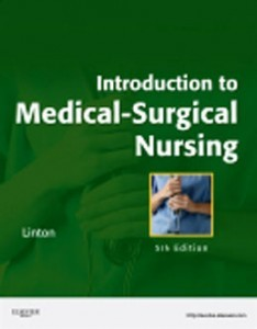 Test Bank for Introduction to Medical Surgical Nursing, 5th Edition: Linton