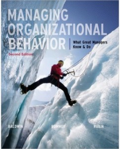 Test Bank for Managing Organizational Behavior, 2nd Edition: Timothy Baldwin