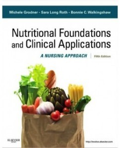 Test Bank for Nutritional Foundations and Clinical Applications, 5th Edition: Michele Grodner