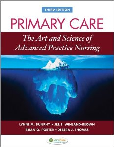 Test Bank for Primary Care Art and Science of Advanced Practice Nursing Chapters 3, 5-24, 3rd Edition : Dunphy