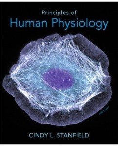 Test Bank for Principles of Human Physiology, 5th Edition: Cindy L. Stanfield