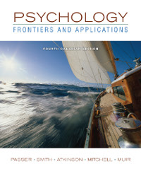 Test Bank for Psychology Frontiers and Applications 4th Fourth Canadian Edition Michael Passer