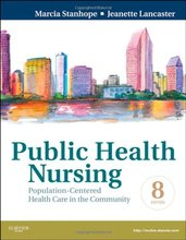 Public Health Nursing Population-Centered Health Care in the Community Stanhope 8th Edition Test Bank