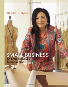 Test Bank for Small Business An Entrepreneurs Business Plan, 9th Edition : Hiduke