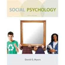 Social Psychology Myers 10th Edition Test Bank