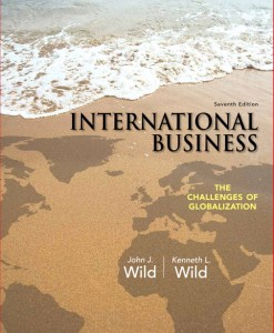 Test Bank for International Business, 7/E 7th Edition John J. Wild, Kenneth L. Wild