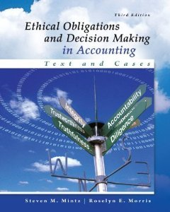 Solution manual for Ethical Obligations and Decision-Making in Accounting: Text and Cases Mintz Morris 3rd edition