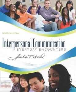 Interpersonal Communication Everyday Encounters Wood 7th Edition Test Bank