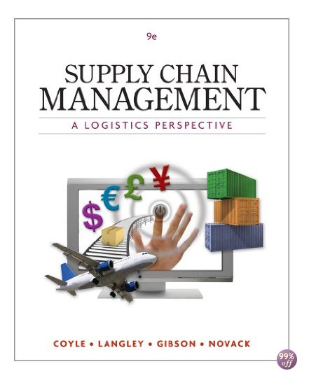 Test Bank for Supply Chain Management A Logistics Perspective 9th Edition by Coyle