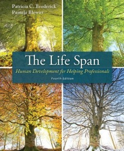 The Life Span Human Development for Helping Professionals Broderick 4th Edition Test Bank