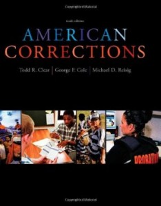Test Bank for American Corrections, 10th Edition : Clear